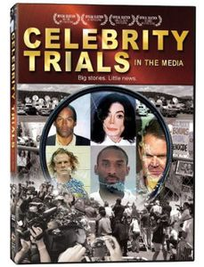 Celebrity Trials in the Media