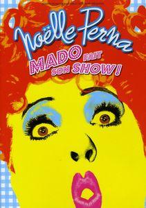 Mado Fait Son Show [Import]