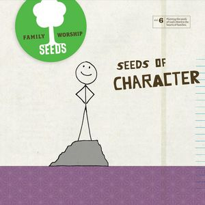 Seeds of Character (Vol. 6)