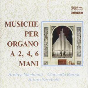 Musiche Per Organo a 2 4 6 Mani