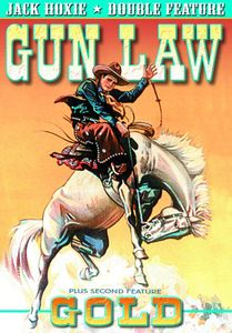 Jack Hoxie Double Feature: Gold /  Gun Law