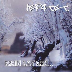 Behin Bat Zen