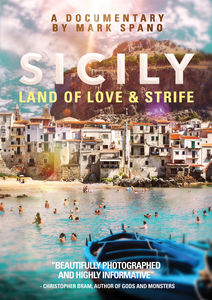 Sicily: Land Of Love And Strife