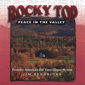 Rocky Top Peace in the Valley
