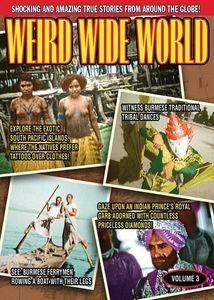 Weird Wide World Volume 3