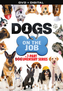 Dogs On The Job: 7 Part Documentary Series