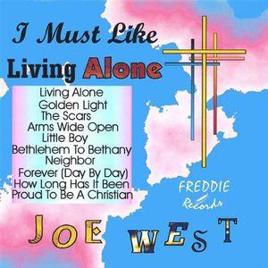 Gospel I Must Like Living Alone