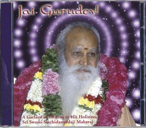Jai Gurudev! a Garland of Bhajans to H. H. Sri Swa