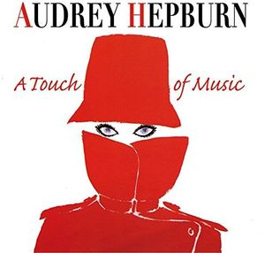 Audrey Hepburn: A Touch Of Music [Import]