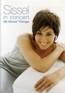 Sissel in Concert: All Good Things