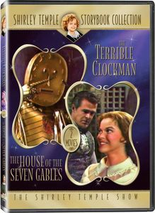 Shirley Temple Storybook Collection: The Terrible Clockman/ The House OF Seven Gables