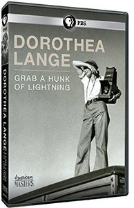American Masters: Dorothea Lange: Grab a Hunk of