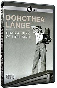 American Masters: Dorothea Lange: Grab a Hunk of