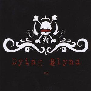 Dying Blynd EP