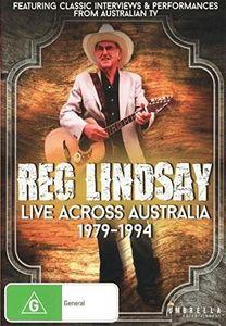 Reg Lindsay-Live Across Australia 1979-1994 [Import]
