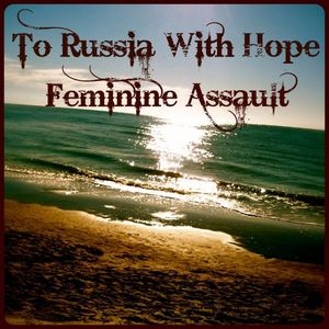 To Russia with Hope