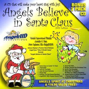 Angels Believe in Santa Claus