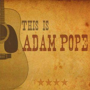 This Is Adam Pope