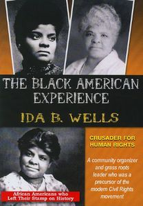 Ida B. Wells Crusader For Human Rights