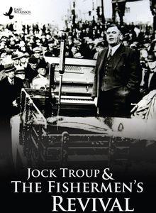 Jock Troup & the Fishermen's Revival
