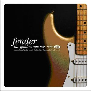 Fender: Golden Age 1946 - 1970 /  Various [Import]