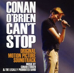 Conan O'Brien Can't Stop (Original Soundtrack)