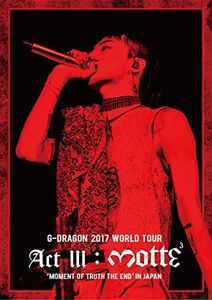 G-Dragon 2017 World Tour (Act 3. M.O.T.T.E) In Japan [Import]