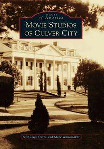 MOVIE STUDIOS OF CULVER CITY