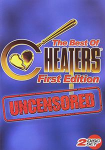 The Best of Cheaters: Uncensored: First Edition