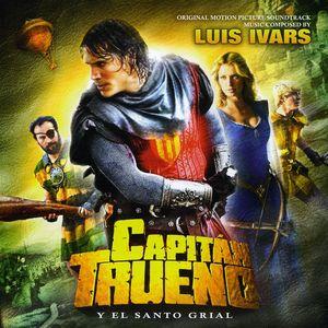 Captain Thunder & the Holy Grail (Original Soundtrack)