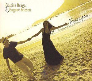 Cristina Braga & Eugene Friesen [Import]