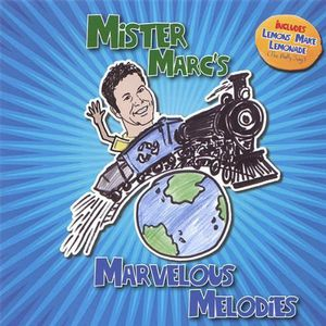 Mister Marc's Marvelous Melodies