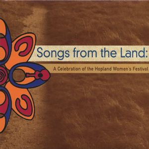Songs from the Land: Celebration of the Hopland Wo