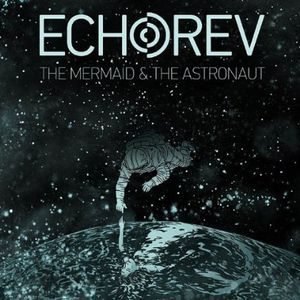 The Mermaid & the Astronaut-EP