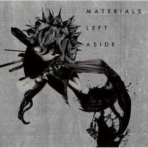 Materials Left Aside [Import]