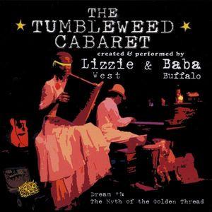 Tumbleweed Cabaret: Dream 1