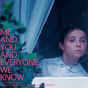 Me and You and Everyone We Know (Original Soundtrack)