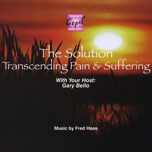 Solution: Transcending Pain & Suffering
