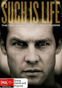 Such Is Life: The Troubled Times of Ben Cousins [Import]
