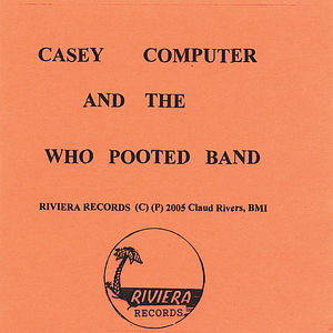 Casey Computer & the Who Pooted Band