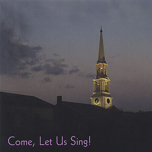 Come, Let Us Sing