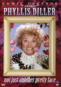Comic Legends: Phyllis Diller: Not Just Another Pretty Face