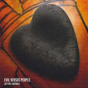 Evil Versus People