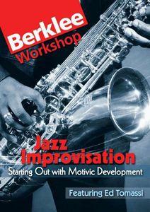 Jazz Improvisation: Starting Out With Motivic Development