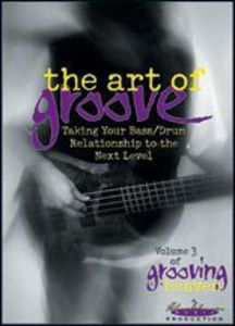 Grooving for Heaven: Volume 3: The Art of Groove