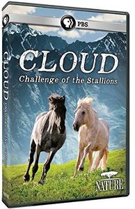 Nature: Cloud: Challenge of the Stallions (2016)
