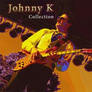 Johnny K Collection