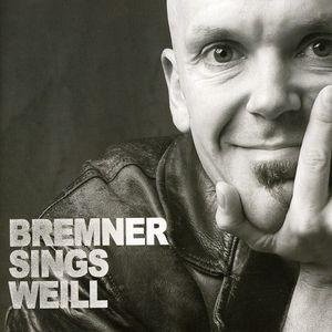 Bremner Sings Weill