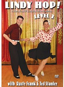 Lindy Hop! Level 2 With Rusty Frank and Ted Stanley