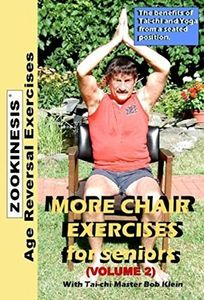 ZOOKINESIS - Age Reversal Exercises - More Chair Exercises for Seniors